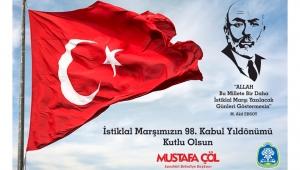 Başkan Çöl'den 12 Mart İstiklal Marşı'nın Kabülü Mesajı