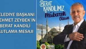 Başkan Zeybek'ten Berat Kandili Mesajı