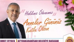 Başkan Zeybek'ten Anneler Günü Mesajı