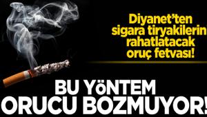 Diyanet'ten Sigara Tiryakilerini Rahatlatacak Oruç Fetvası
