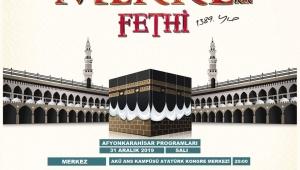 Anadolu Gençlik'ten Mekke'nin fethi programı