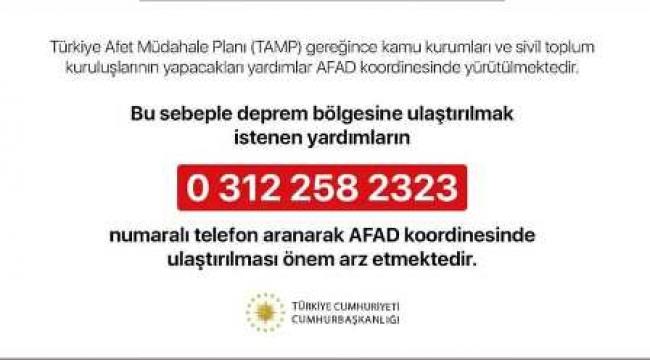 Deprem Bölgesine ulaştırılacak yardımlar için bu numarayı arayın