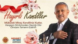 Başkan Zeybek'in Miraç Kandili Mesajı