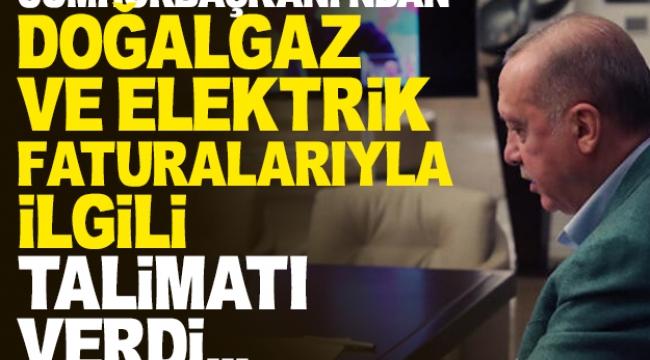 Cumhurbaşkanı Erdoğan'dan doğalgaz ve elektrik faturası açıklaması