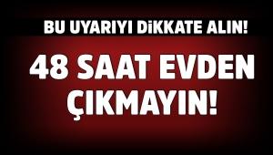 İçişleri Bakanı Süleyman Soylu: 48 Saat Hiç Çıkma