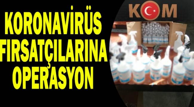 Koronavirüs Fırsatçılarına 65 İlde, 288 operasyon çok sayıda gözaltı var
