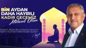 Başkan Zeybek'ten Kadir Gecesi Mesajı
