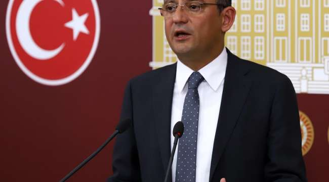 CHP Grup Başkanvekili Özel : Bütün cumhurbaşkanlarının malvarlıkları hazine'ye devredilsin