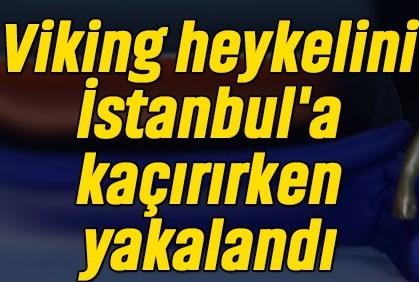 Aydın jandarması İstanbul'a götürülmek istenen heykel ele geçirdi